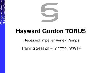 Hayward Gordon TORUS