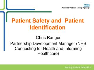 Patient Safety and  Patient Identification