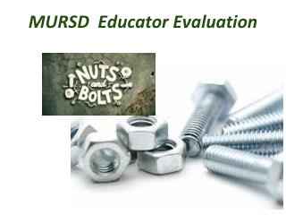 MURSD   Educator Evaluation