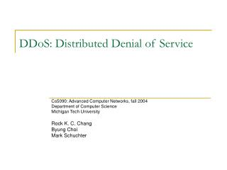 DDoS: Distributed Denial of Service