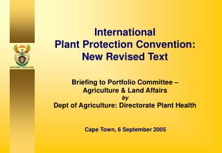 International Plant Protection Convention: New Revised Text Briefing to Portfolio Committee –