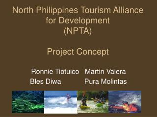 North Philippines Tourism Alliance for Development (NPTA) Project Concept
