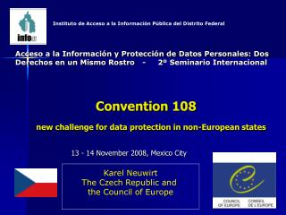 Convention 108 new challenge for data protection in non-European states
