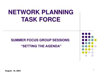 NETWORK PLANNING TASK FORCE
