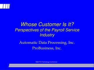 Whose Customer Is It? Perspectives of the Payroll Service Industry