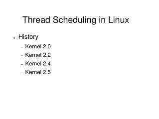 Thread Scheduling in Linux