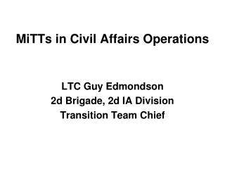 MiTTs in Civil Affairs Operations