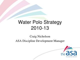 Water Polo Strategy 2010-13