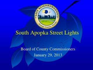 South Apopka Street Lights