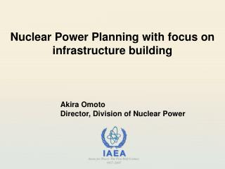 Nuclear Power Planning with focus on infrastructure building