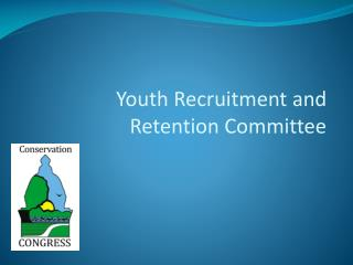 Youth Recruitment and Retention Committee