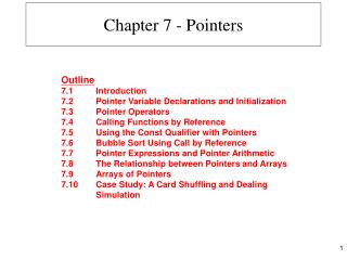 Chapter 7 - Pointers