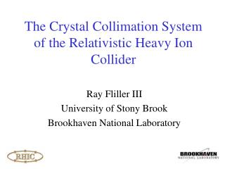 The Crystal Collimation System of the Relativistic Heavy Ion Collider