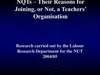 NQTs – Their Reasons for Joining, or Not, a Teachers' Organisation