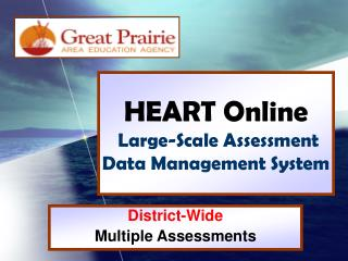 HEART Online Large-Scale Assessment Data Management System