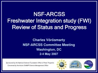 NSF-ARCSS Freshwater Integration study (FWI) Review of Status and Progress
