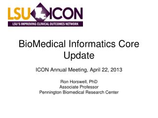BioMedical Informatics Core Update
