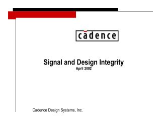 Signal and Design Integrity April 2002