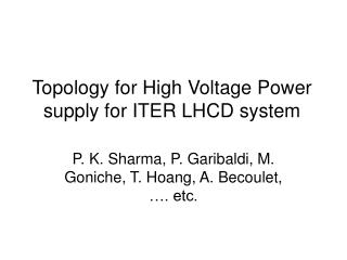 Topology for High Voltage Power supply for ITER LHCD system