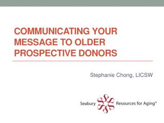 Communicating your message to older prospective donors
