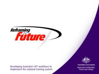 Sustaining the Spark – NSW TAFE August 20076 Reframing the Future Transforms Practice