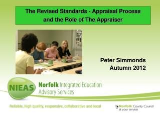The Revised Standards - Appraisal Process  and the Role of The Appraiser