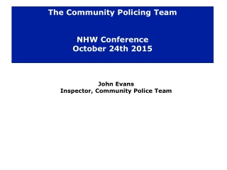 The Community Policing Team NHW Conference October 24th 2015