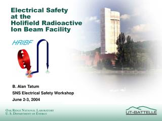 Electrical Safety  at the  Holifield Radioactive  Ion Beam Facility