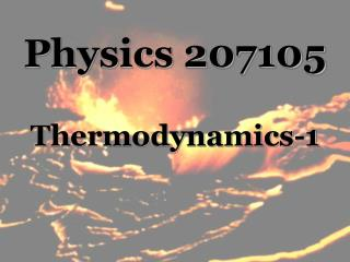 Physics 207105 Thermodynamics-1