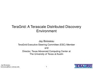 TeraGrid: A Terascale Distributed Discovery Environment