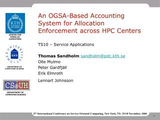 An OGSA-Based Accounting System for Allocation Enforcement across HPC Centers