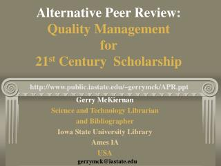 Alternative Peer Review: Quality Management  for  21st Century  Scholarship