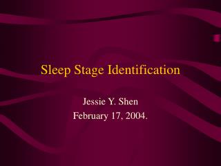 Sleep Stage Identification