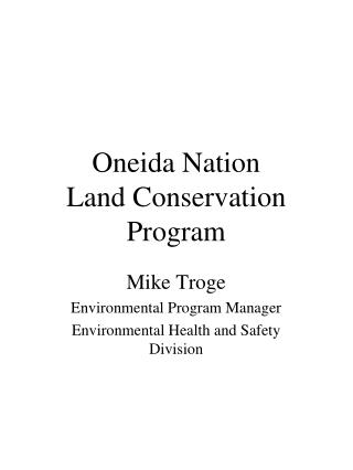 Oneida Nation Land Conservation Program