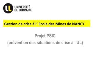 Gestion de crise à l'Ecole des Mines de NANCY