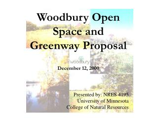 Woodbury Open Space and Greenway Proposal December 12, 2000