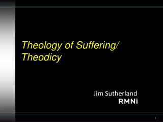 Theology of Suffering/ Theodicy