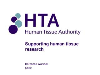 Supporting human tissue research