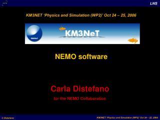 Carla Distefano for the NEMO Collaboration