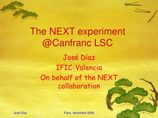 The NEXT experiment @Canfranc LSC