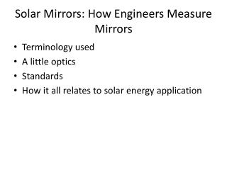Solar Mirrors: How Engineers Measure Mirrors