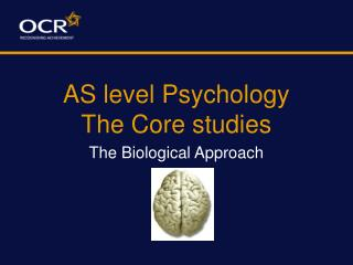 AS level Psychology The Core studies