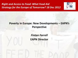 Right and Access to Food: What Food Aid  Strategy for the Europe of Tomorrow? 18 Dec 2012