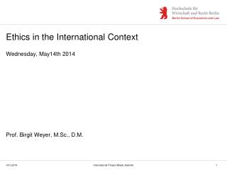 Ethics in the International Context