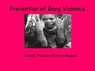 Prevention of Gang Violence