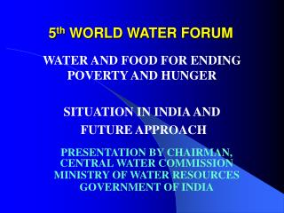 5 th  WORLD WATER FORUM