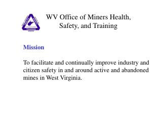 WV Office of Miners Health, Safety, and Training