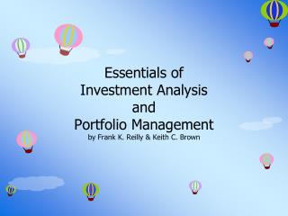 Essentials of  Investment Analysis  and  Portfolio Management by Frank K. Reilly & Keith C. Brown