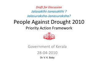 Government of Kerala 28-04-2010 Dr. V. K. Baby