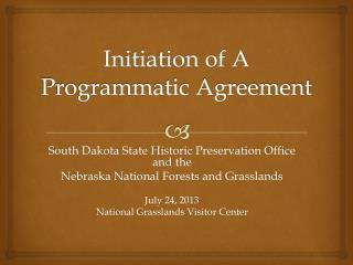 Initiation of A Programmatic Agreement
